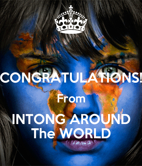 CONGRATULATIONS! From INTONG AROUND The WORLD