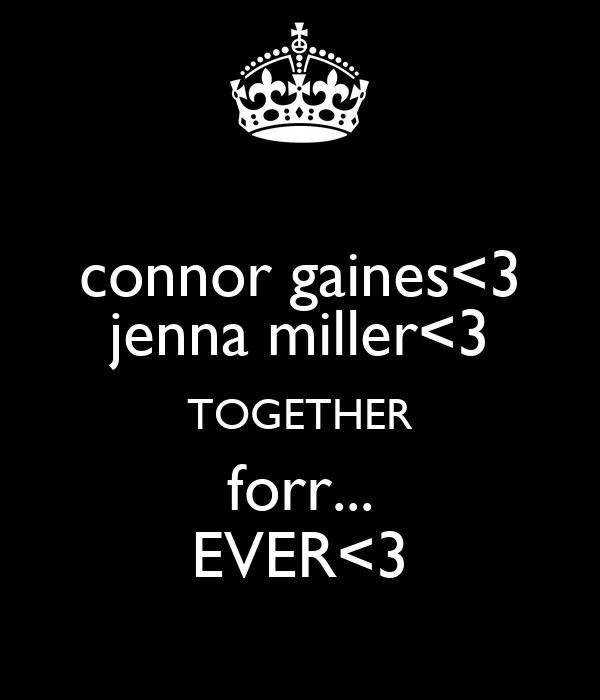 connor gaines<3 jenna miller<3 TOGETHER forr... EVER<3