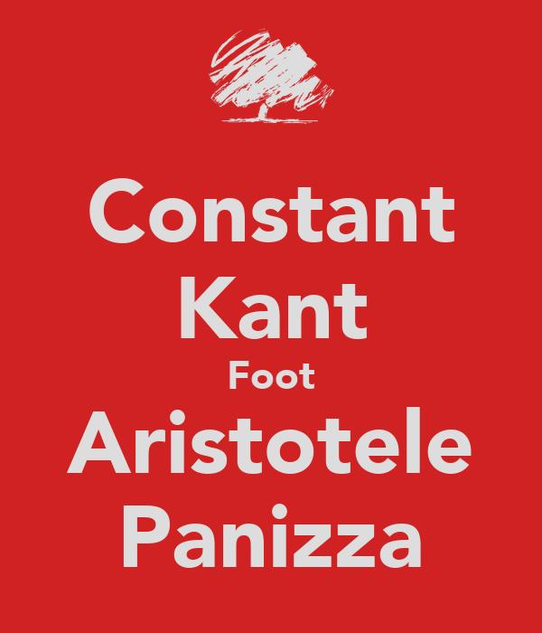 Constant Kant Foot Aristotele Panizza