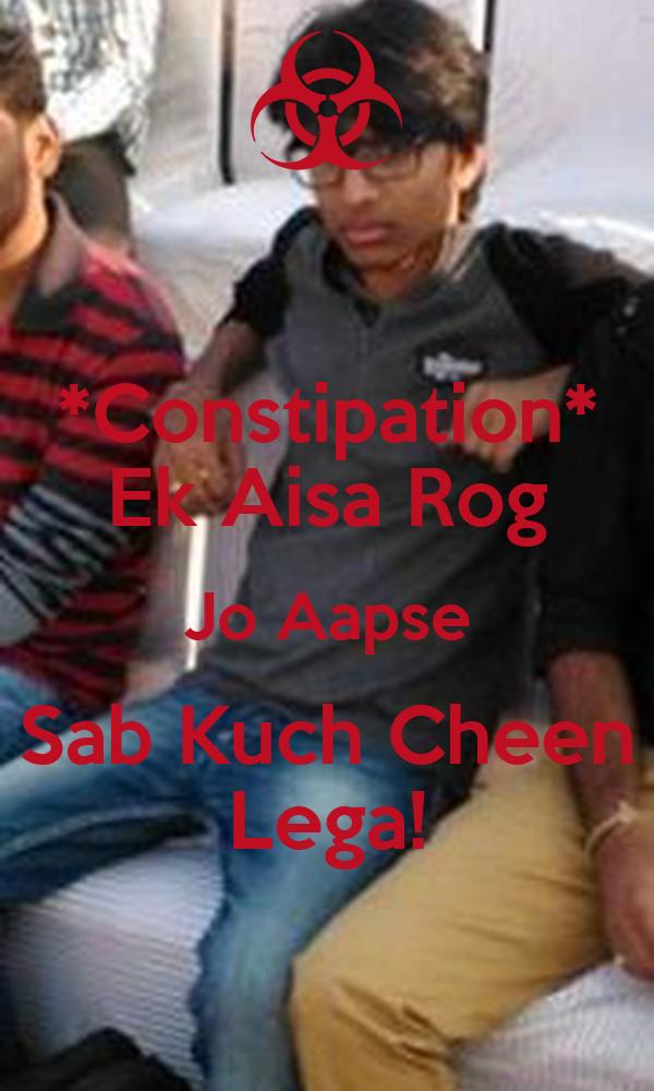 *Constipation* Ek Aisa Rog Jo Aapse Sab Kuch Cheen Lega!