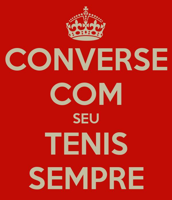 CONVERSE COM SEU TENIS SEMPRE