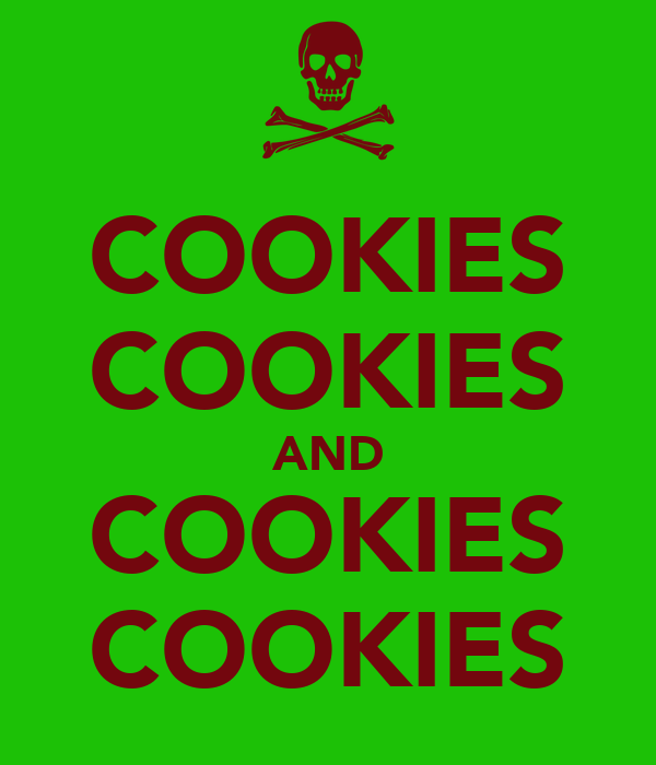 COOKIES COOKIES AND COOKIES COOKIES
