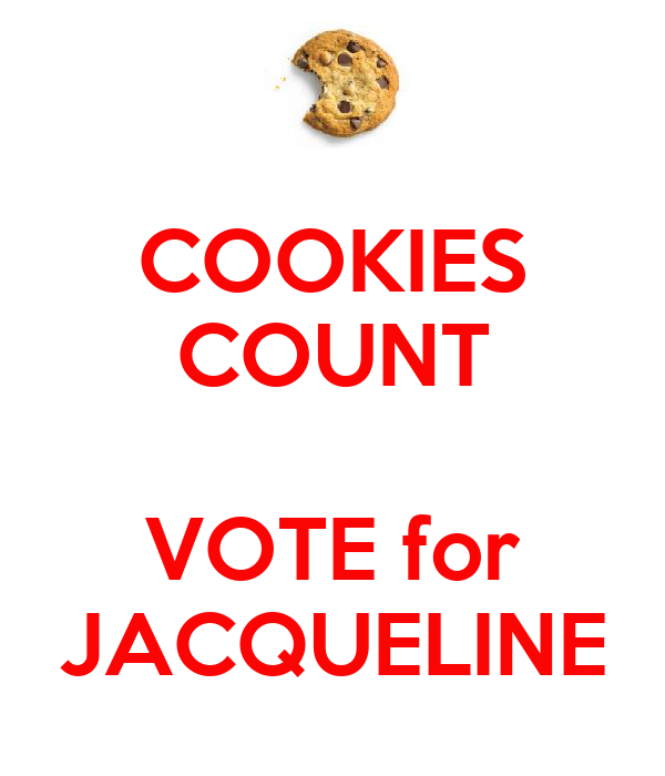 COOKIES COUNT  VOTE for JACQUELINE
