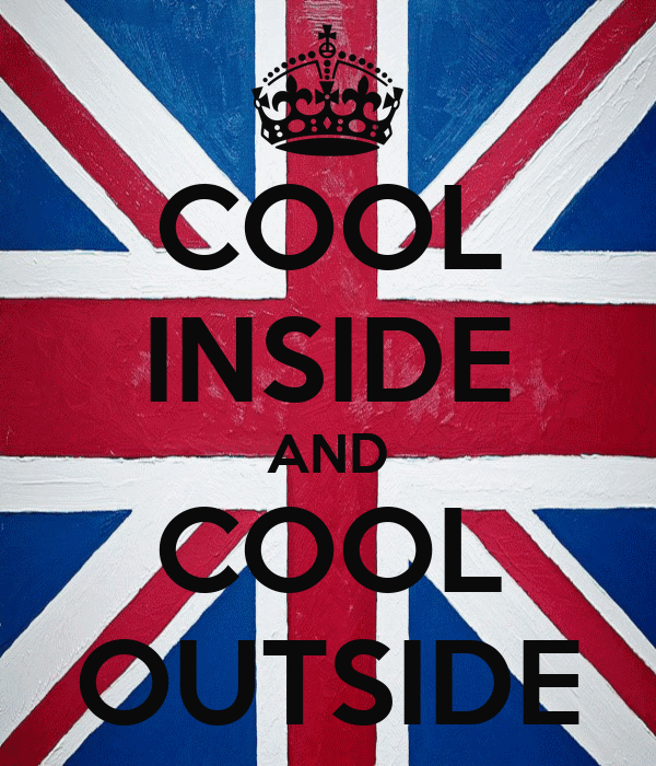 COOL INSIDE AND COOL OUTSIDE