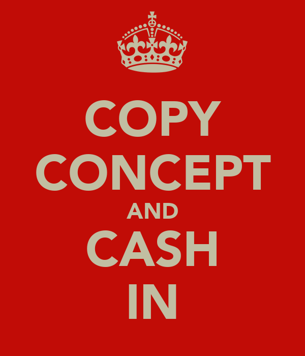 COPY CONCEPT AND CASH IN
