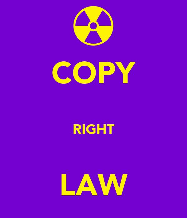 COPY  RIGHT  LAW