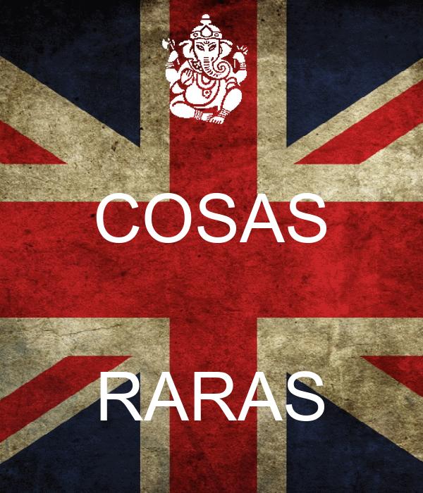 COSAS  RARAS