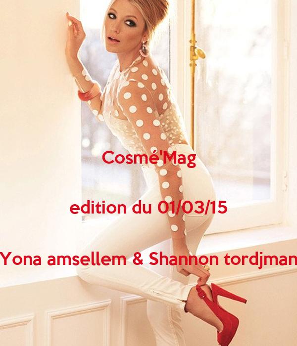 Cosmé'Mag  edition du 01/03/15  Yona amsellem & Shannon tordjman