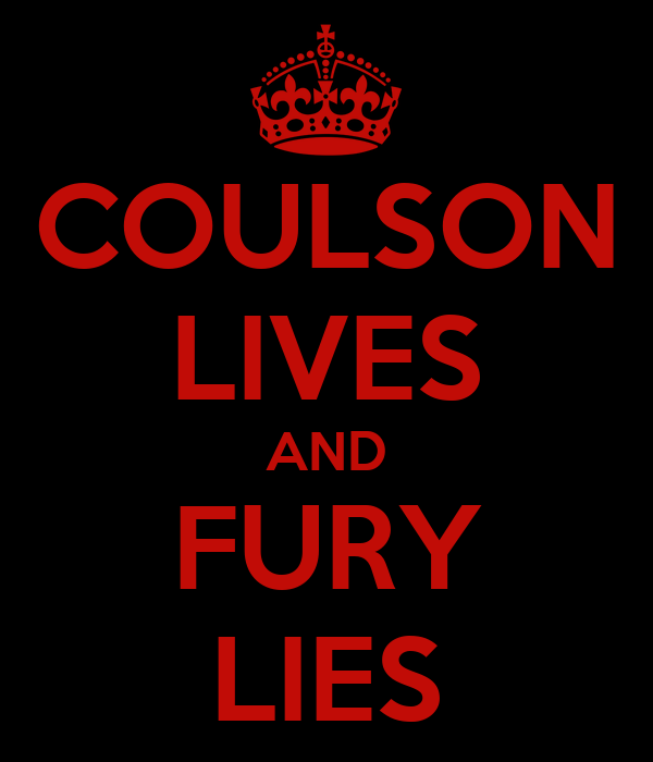 COULSON LIVES AND FURY LIES