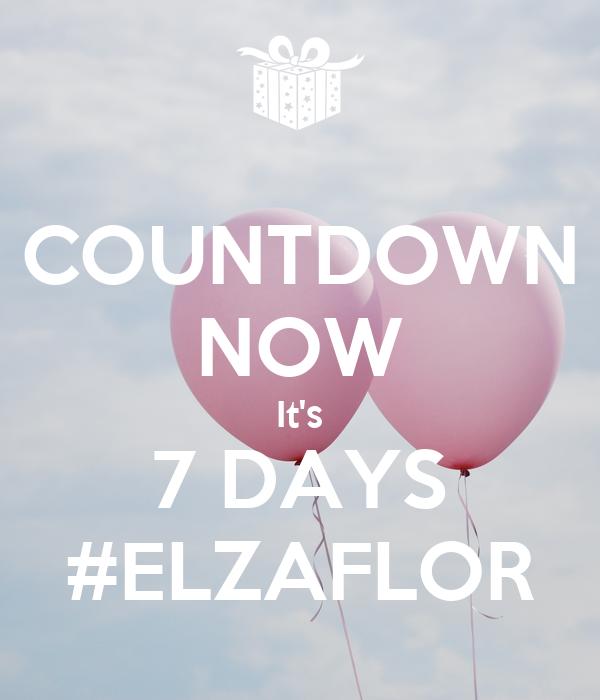 COUNTDOWN NOW It's 7 DAYS #ELZAFLOR