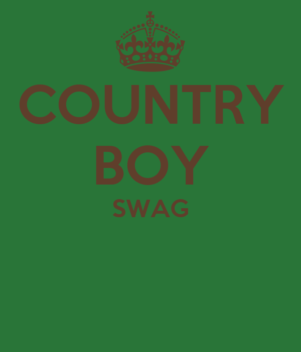COUNTRY BOY SWAG
