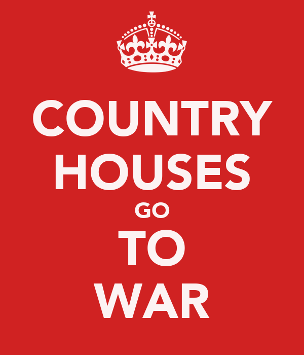 COUNTRY HOUSES GO TO WAR