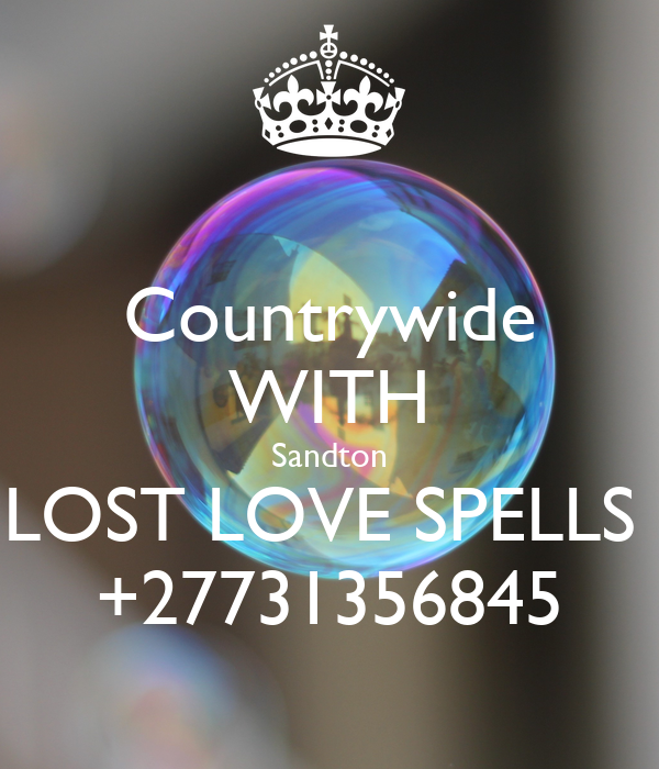 Countrywide WITH Sandton LOST LOVE SPELLS  +27731356845