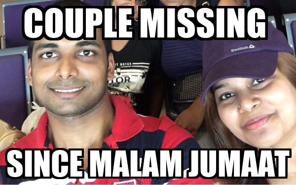 COUPLE MISSING  SINCE MALAM JUMAAT
