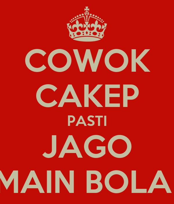 COWOK CAKEP PASTI JAGO MAIN BOLA