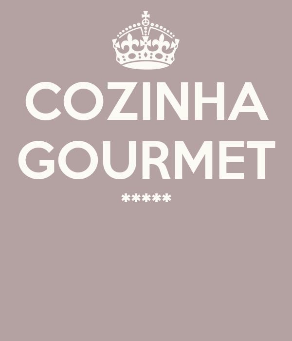 COZINHA GOURMET *****