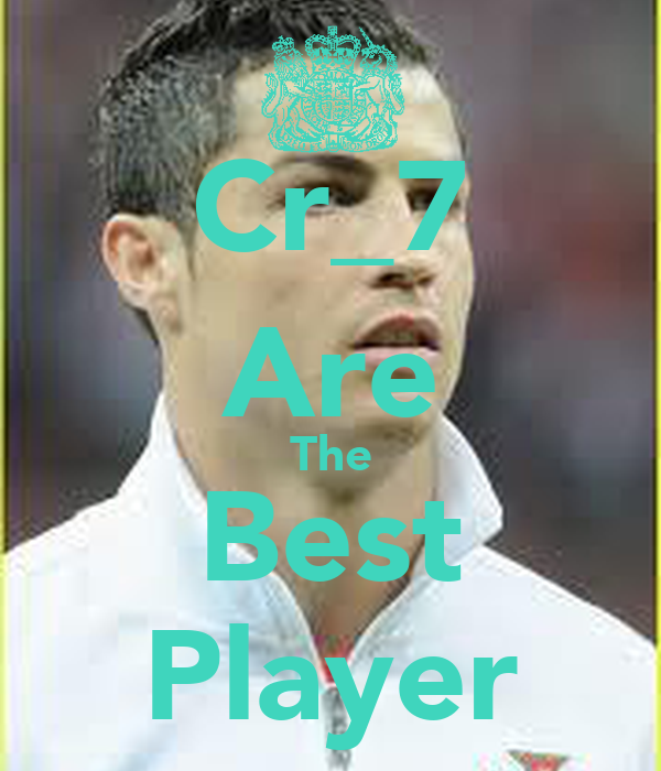 Cr_7 Are The Best Player