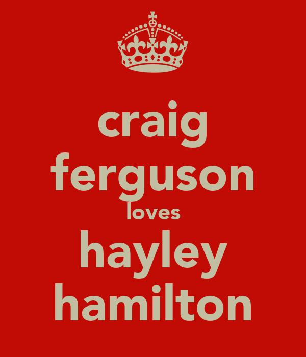 craig ferguson loves hayley hamilton