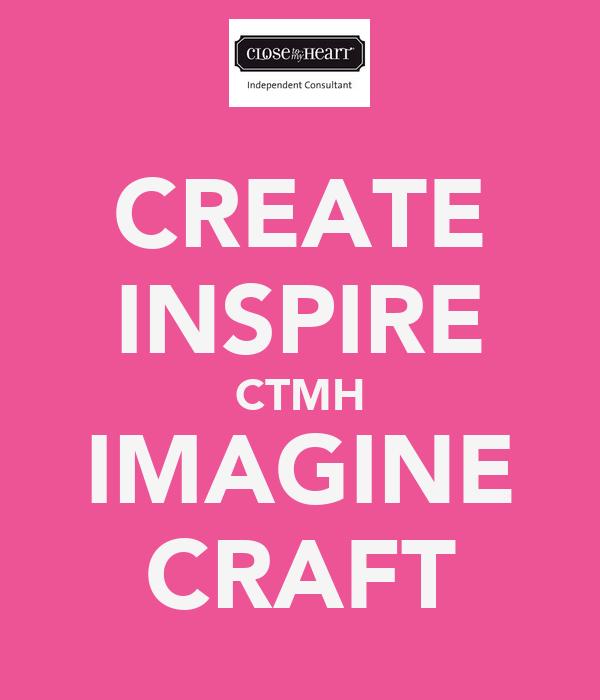 CREATE INSPIRE CTMH IMAGINE CRAFT