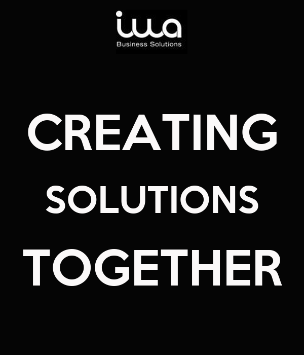 CREATING SOLUTIONS TOGETHER