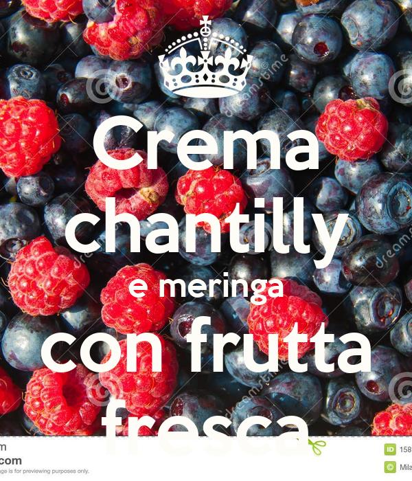 Crema chantilly e meringa con frutta fresca