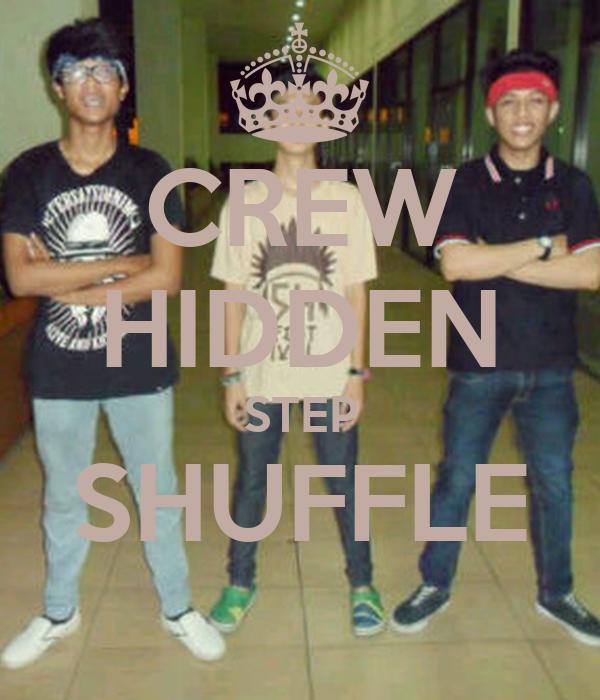 CREW HIDDEN STEP SHUFFLE