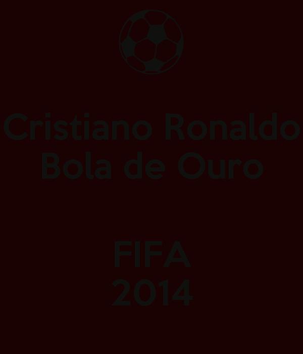 Cristiano Ronaldo Bola de Ouro  FIFA 2014