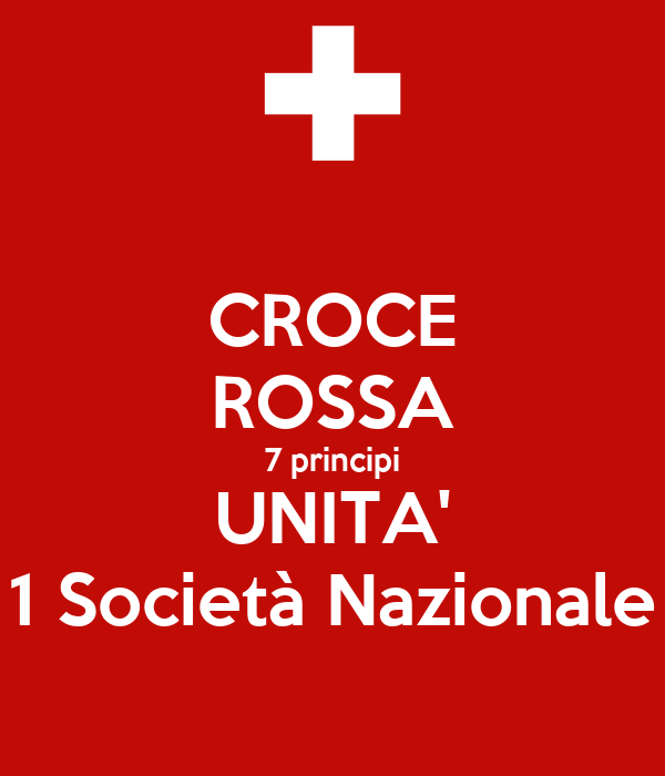 CROCE ROSSA 7 principi UNITA' 1 Società Nazionale