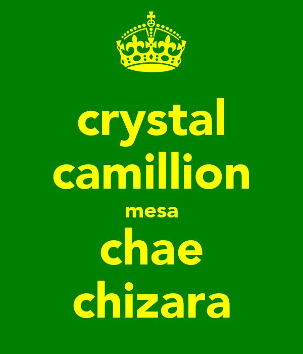 crystal camillion mesa chae chizara