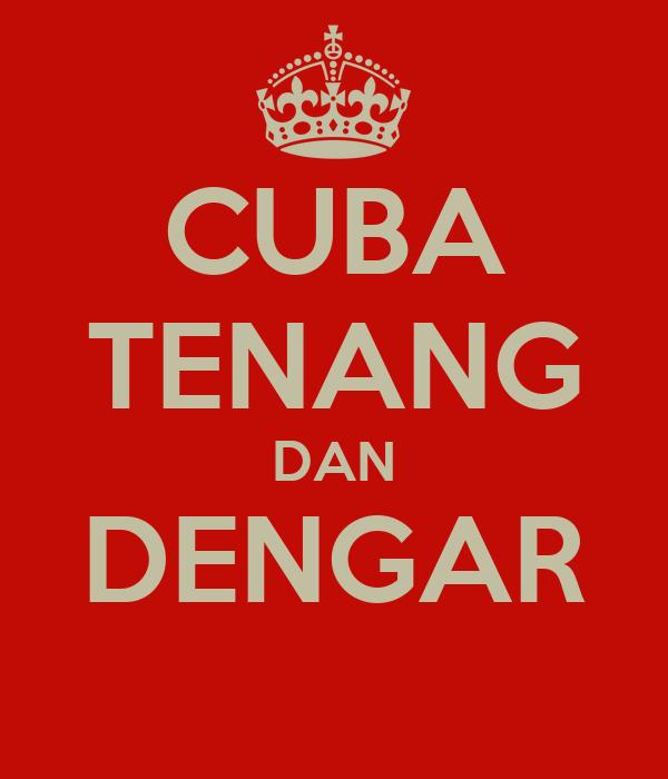 CUBA TENANG DAN DENGAR
