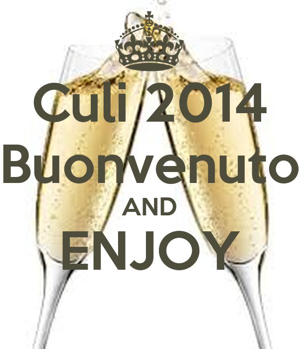 Culi 2014 Buonvenuto AND ENJOY