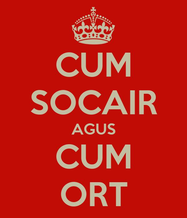 CUM SOCAIR AGUS CUM ORT