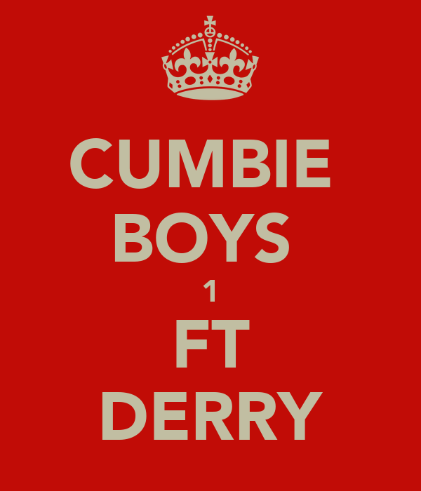 CUMBIE  BOYS  1 FT DERRY