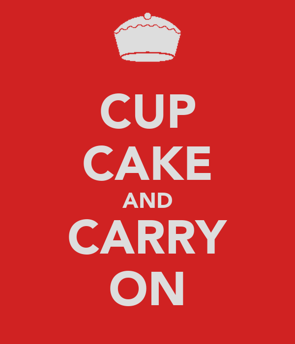 CUP CAKE AND CARRY ON