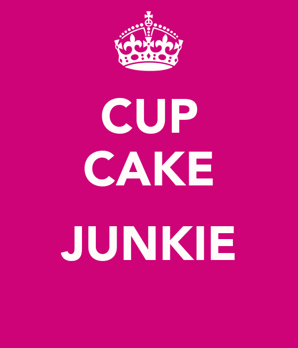 CUP CAKE  JUNKIE