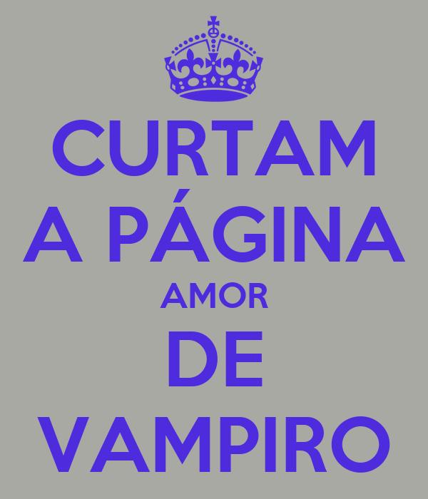 CURTAM A PÁGINA AMOR DE VAMPIRO