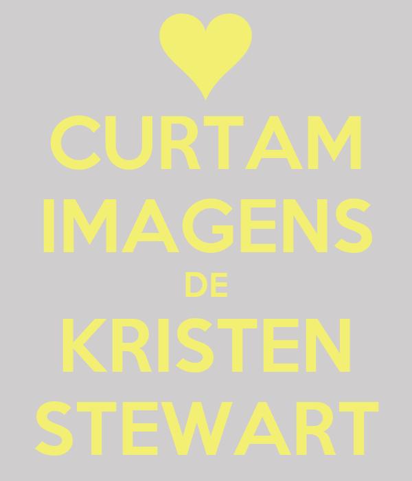 CURTAM IMAGENS DE KRISTEN STEWART