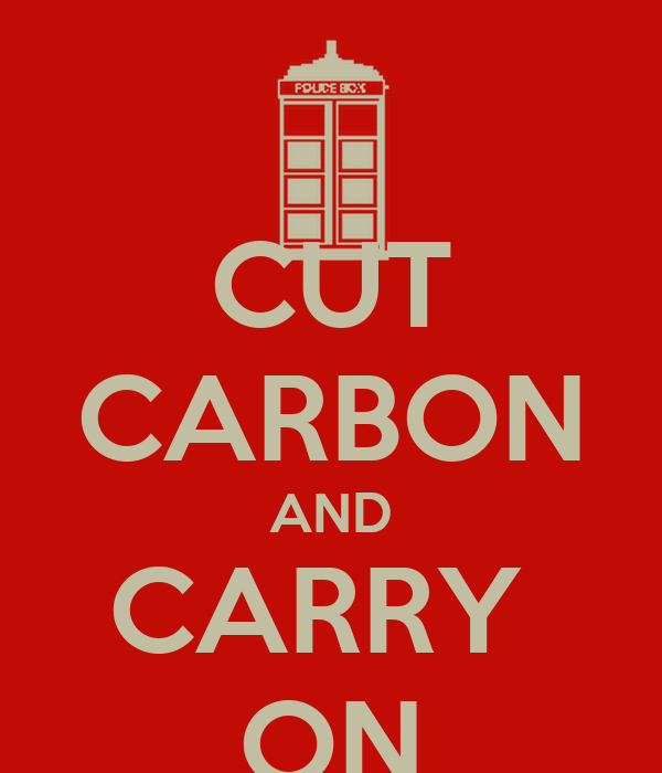 CUT CARBON AND CARRY  ON