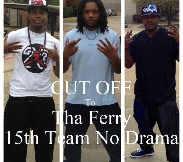CUT OFF To  Tha Ferry 15th Team No Drama