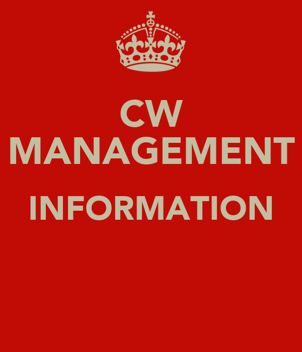 CW MANAGEMENT INFORMATION