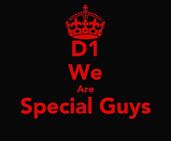 D1 We Are Special Guys