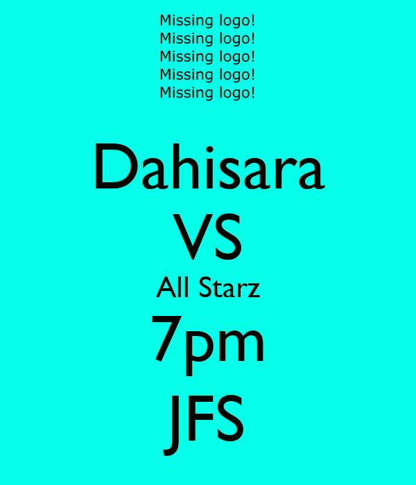 Dahisara VS All Starz 7pm JFS