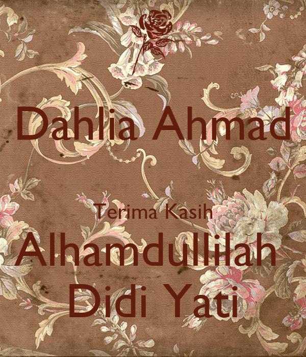 Dahlia Ahmad  Terima Kasih Alhamdullilah  Didi Yati