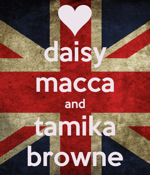 daisy macca and tamika browne