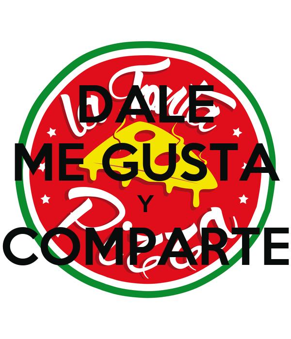 DALE ME GUSTA Y COMPARTE