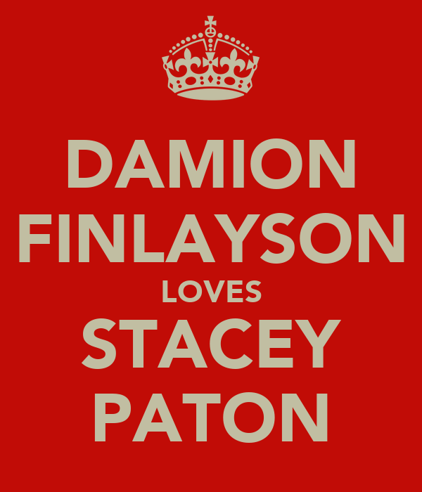 DAMION FINLAYSON LOVES STACEY PATON