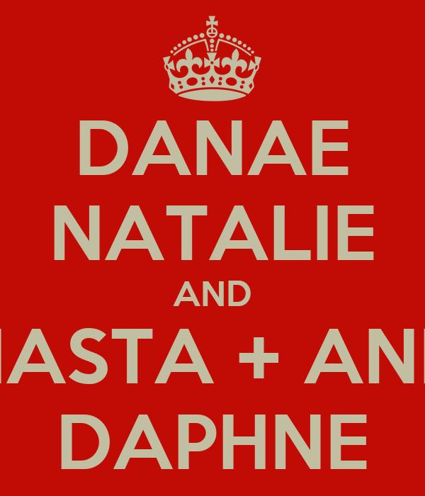 DANAE NATALIE AND ANASTA + ANNA DAPHNE