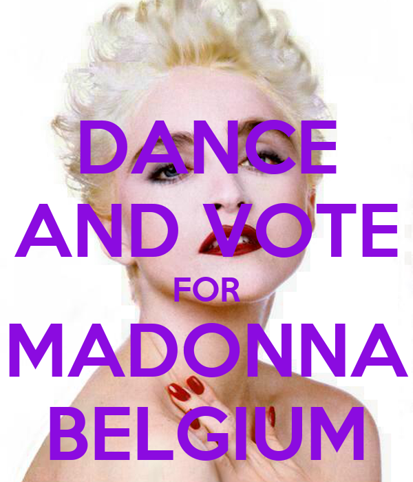 DANCE AND VOTE FOR MADONNA BELGIUM