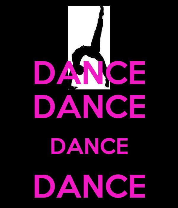 DANCE DANCE DANCE DANCE DANCE