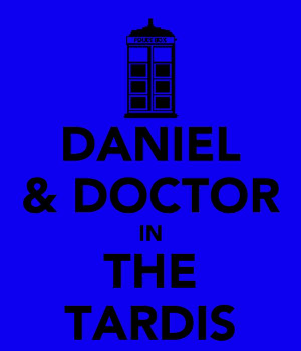 DANIEL & DOCTOR IN THE TARDIS